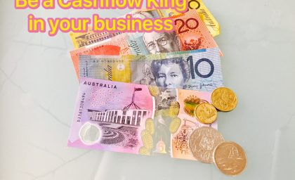 Cashflow is King in your business!