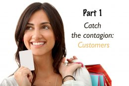 "Marketing Series: Part 1- Catch the contagion ""Customer"""