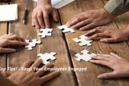 Top Tips! – Keep Your Employees Engaged